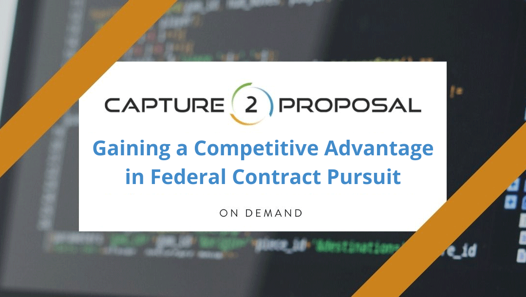 Gaining a Competitive Advantage in Federal Contract Pursuit